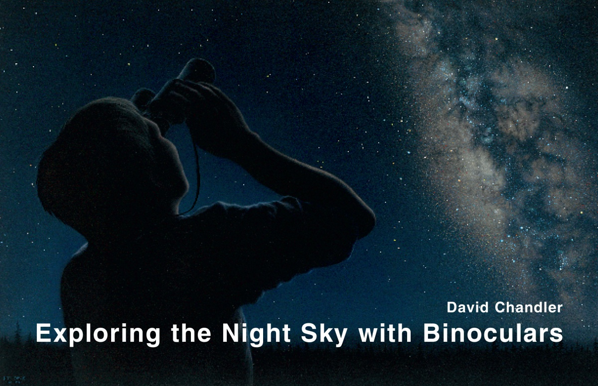 David Chandler Exploring the Night Sky with Binoculars