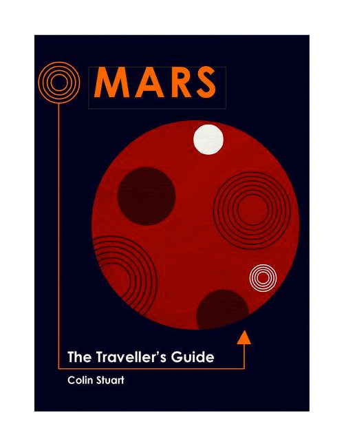 Mars: The Traveller's Guide by Colin Stuart (Signed)