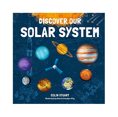 Discover our Solar System by Colin Stuart (Signed)