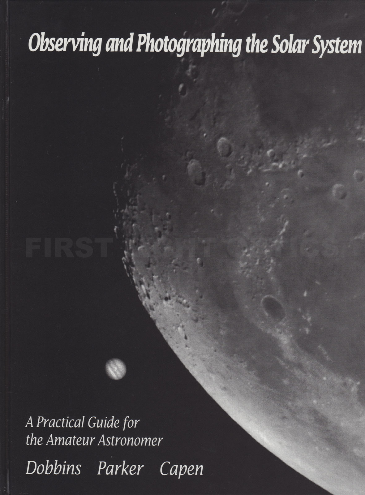 Introduction to Observing and Photographing the Solar System Book