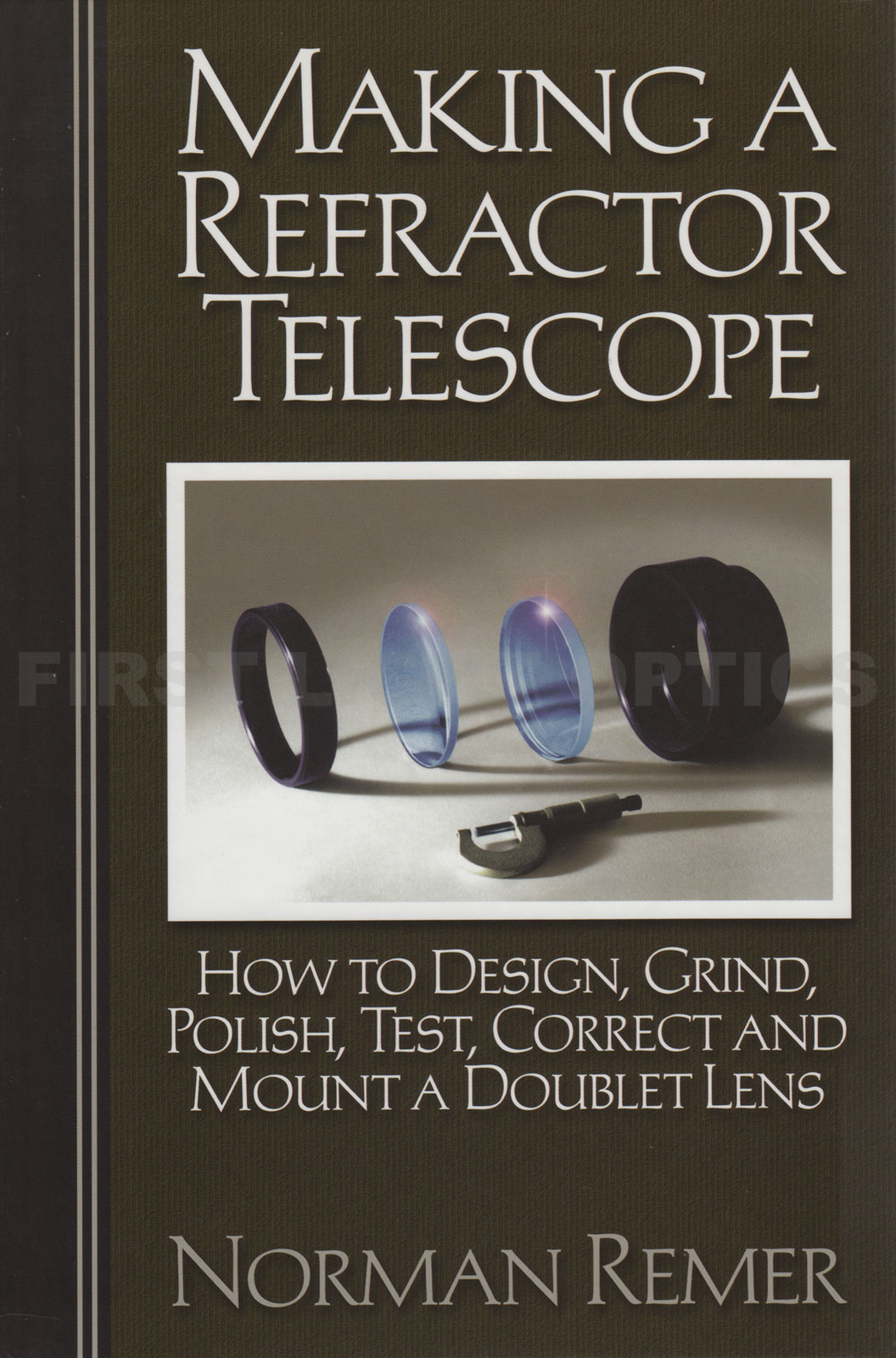 Making a Refractor Telescope
