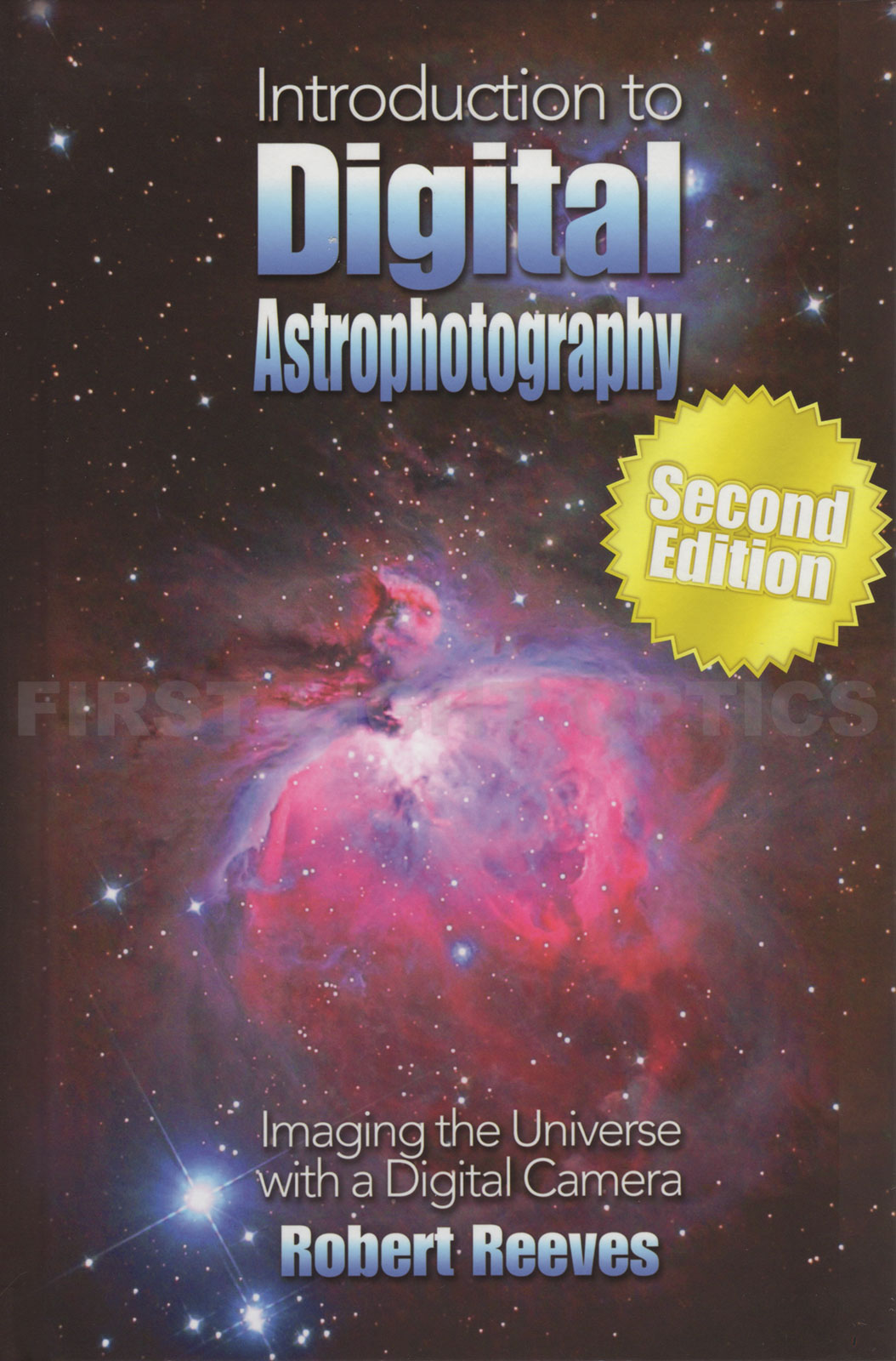 Introduction To Digital Astrophotography (Second Edition)