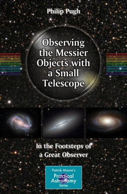 Observing the Messier Objects with a Small Telescope Book