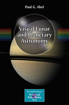 Visual Lunar and Planetary Astronomy Book