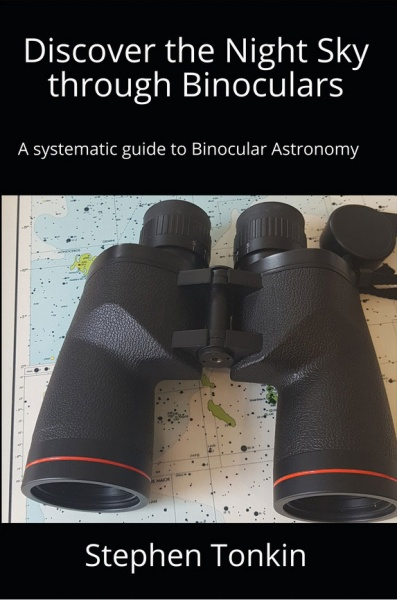 Discover the Night Sky through Binoculars by Stephen Tonkin
