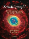 Breakthrough! 100 Astronomical Images That Changed the World