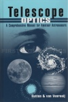 Telescope Optics: A Comprehensive Manual for Amateur Astronomers Book