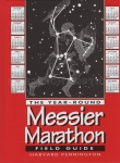 The Year-Round Messier Marathon Field Guide: With Complete Maps, Charts and Tips to Guide You to Enjoying the Most Famous List of Deep-Sky Objects Book