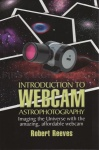 Introduction to Webcam Astrophotography: Imaging the Universe With the Amazing, Affordable Webcam Book