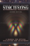 Star Testing Astronomical Telescopes A Manual for Optical Evaluation and Adjustment Second Edition Book