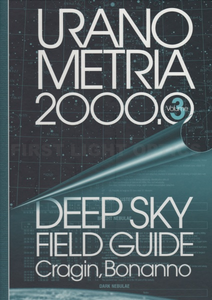 Uranometria 2000.0: Deep Sky Field Guide Book