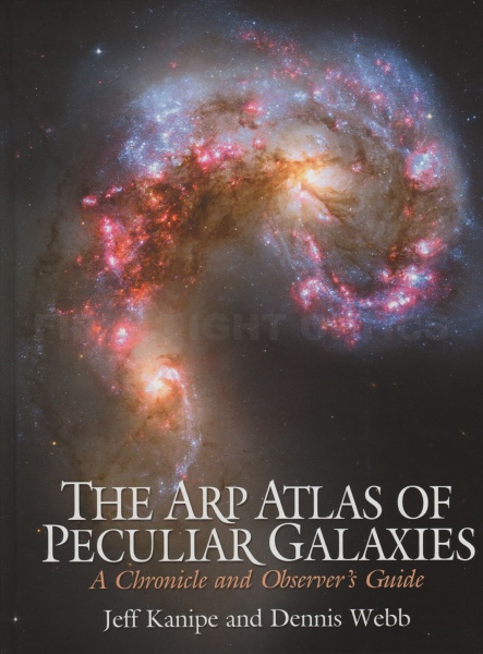 The ARP Atlas of Peculiar Galaxies: A Chronicle and Observer's Guide Book