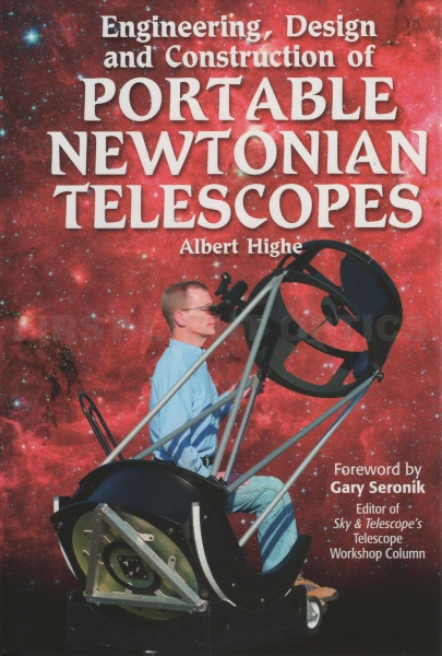 Engineering, Design and Construction of Portable Newtonian Telescopes Book